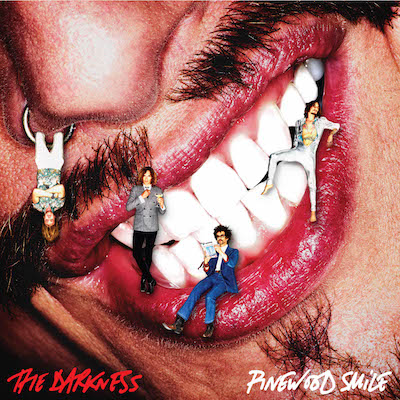The Darkness - Pinewood Smile