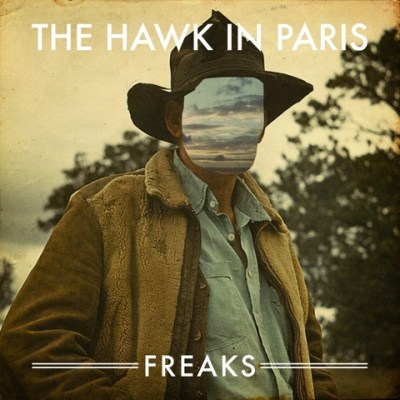The Hawk In Paris - Freaks