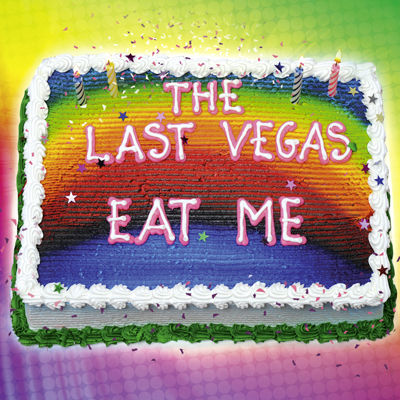 The Last Vegas - Eat Me
