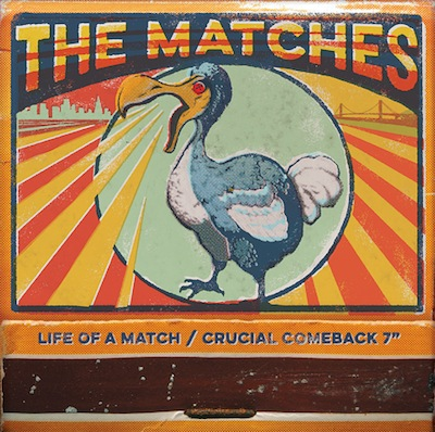 The Matches - Life Of A Match (Single)