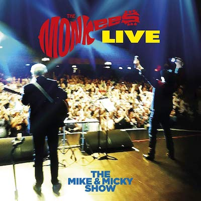 The Monkees - The Monkees Live – The Mike & Micky Show