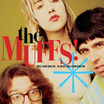 The Muffs - Blonder And Blonder (Expanded Reissue)