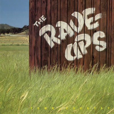 The Rave-Ups - Town & Country (Expanded Reissue)