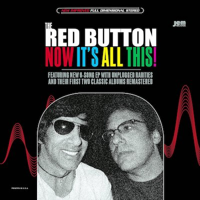 The Red Button - Now It's All This!