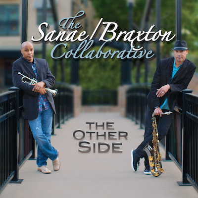 The Sanae/Braxton Collaborative - The Other Side