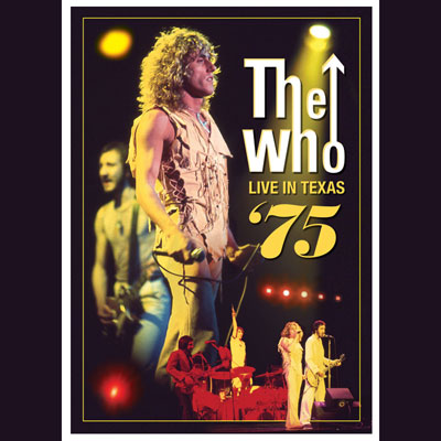 The Who - Live In Texas '75 (DVD)