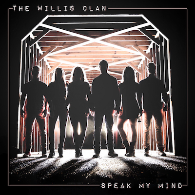 The Willis Clan - Speak My Mind