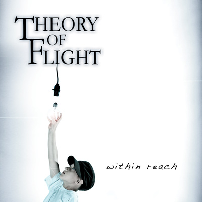 Theory Of Flight - Within Reach