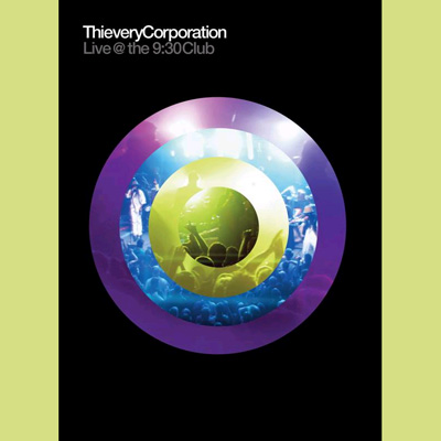 Thievery Corporation - Live @ The 9:30 Club (DVD)