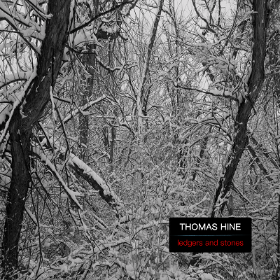 Thomas Hine - Ledgers And Stones