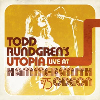 Todd Rundgren's Utopia - Live At Hammersmith Odeon '75