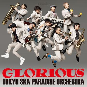 Tokyo Ska Paradise Orchestra - Glorious