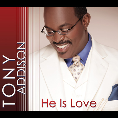 Tony Addison - He Is Love