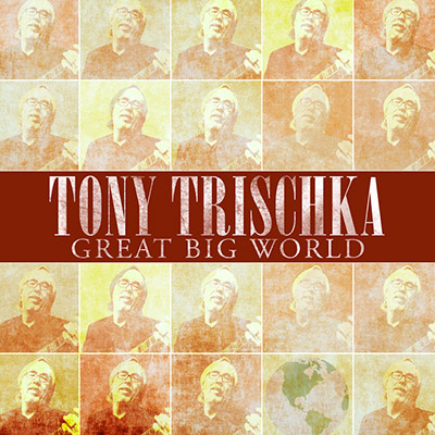Tony Trischka - Great Big World