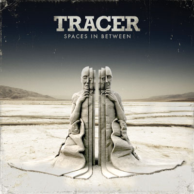Tracer - Spaces In Between