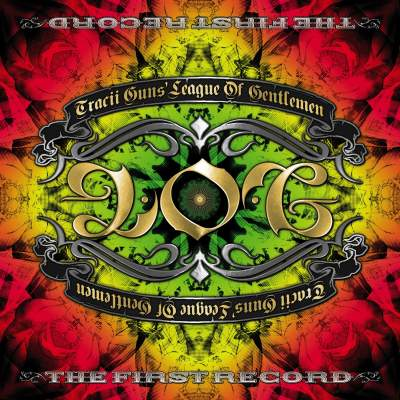 Tracii Guns' League Of Gentlemen - The First Record