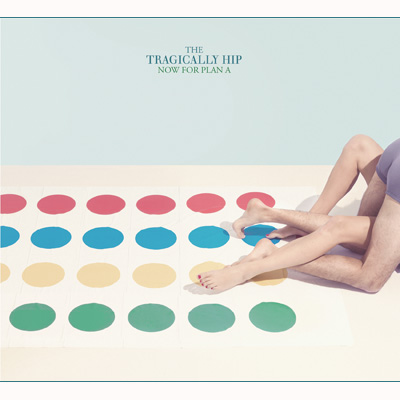 The Tragically Hip - Now For Plan A