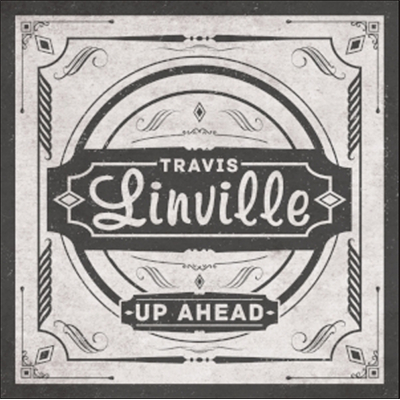 Travis Linville - Up Ahead (Vinyl)