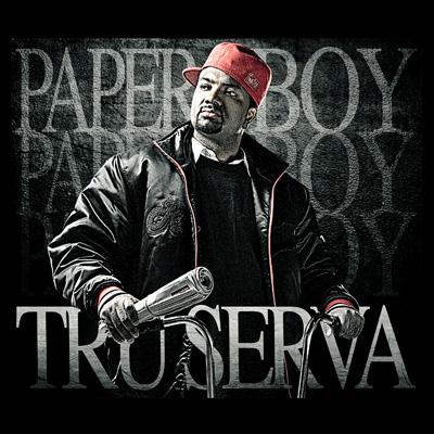 Tru-Serva - Paper Boy