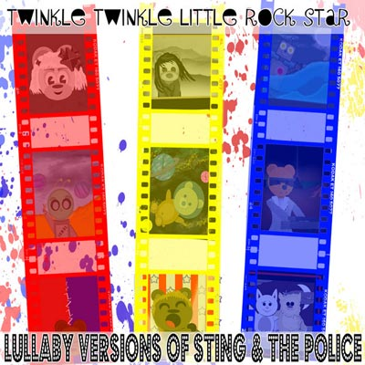 Twinkle Twinkle Little Rock Star - Lullaby Versions Of Sting & The Police