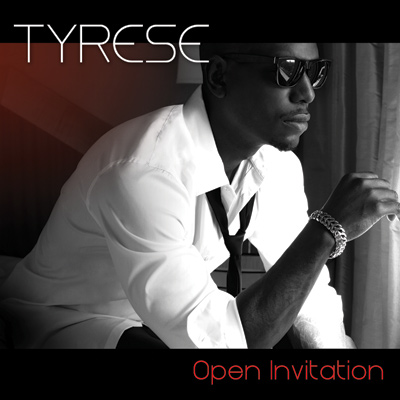 Tyrese - Open Invitation