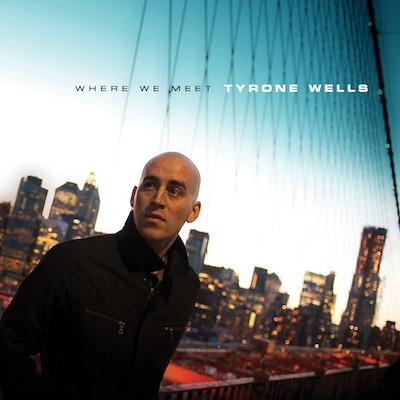 Tyrone Wells - Where We Meet (Digital Only)