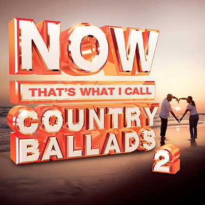 Various Artists - NOW That's What I Call Country Ballads 2