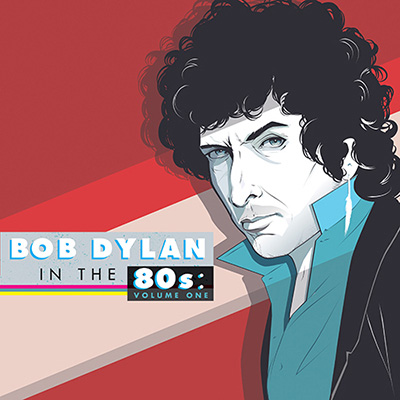 Various Artists - Bob Dylan In The 80's: Volume One