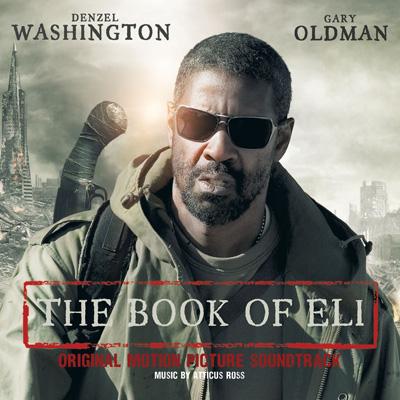 Atticus Ross - The Book Of Eli: Original Motion Picture Soundtrack
