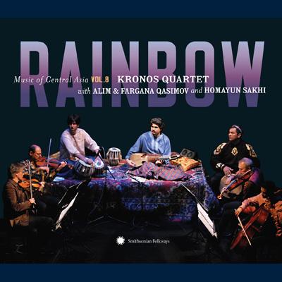 Kronos Quartet w/ Alim & Farana Qasimov and Homayun Sakhi - Music of Central Asia Vol. 8: Rainbow