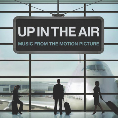 Soundtrack - Up In The Air: Music From The Motion Picture