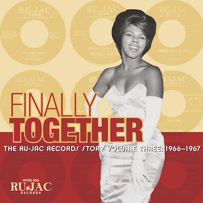 Various - Finally Together: The Ru-Jac Records Story Volume 3, 1966–1967
