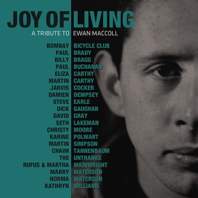 Various - Joy Of Living: A Tribute To Ewan MacColl