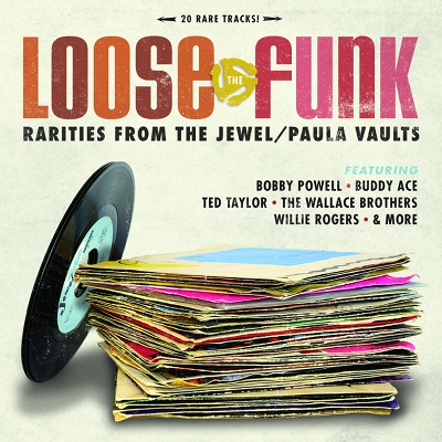 Various - Loose The Funk: Rarities From The Jewel/Paula Vault