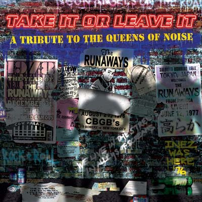 Various Artists - Take It Or Leave It: A Tribute To The Runaways (Digital)