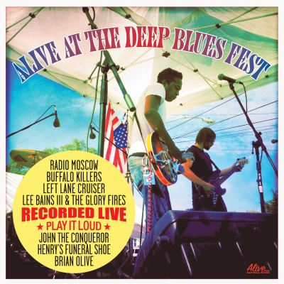 Various Artists - Alive At The Deep Blues Fest