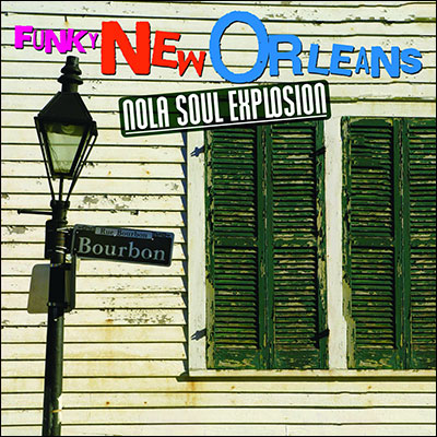 Various - Funky New Orleans: NOLA Soul Explosion
