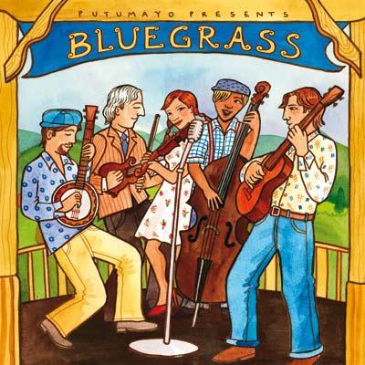 Various Artists - Putumayo Presents Bluegrass