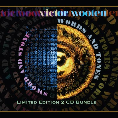 Victor Wooten - Sword And Stone / Words And Tones - Limited Edition 2 CD Bundle