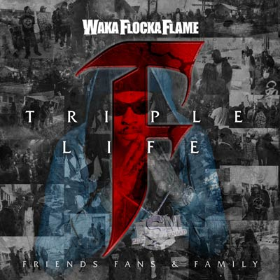 Waka Flocka Flame - Triple F Life: Fans, Friends, & Family