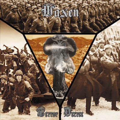 Waxen - Terror Decree + Bonus
