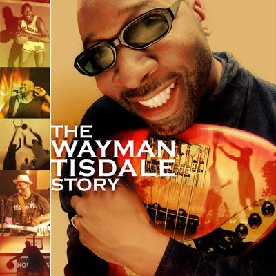 Wayman Tisdale - The Wayman Tisdale Story (CD/DVD)