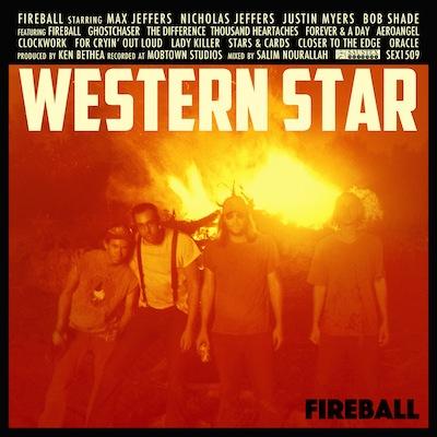 Western Star - Fireball