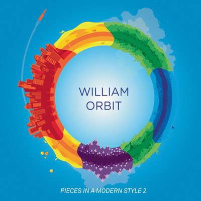 William Orbit - Pieces In A Modern Style Vol. 2