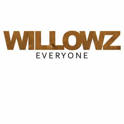 The Willowz - Everyone