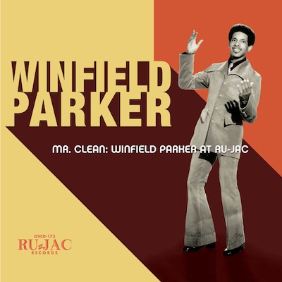 Winfield Parker - Mr. Clean: Winfield Parker At Ru-Jac