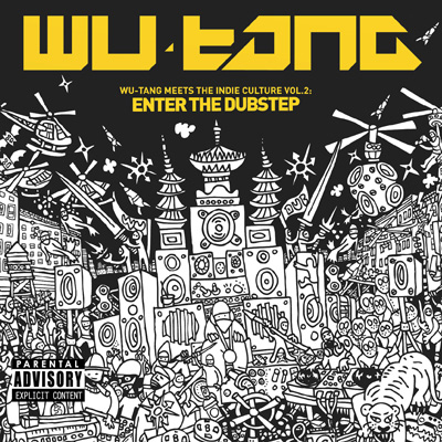 Wu-Tang - Wu-Tang Meets The Indie Culture <br>Vol. 2: Enter The Dubstep