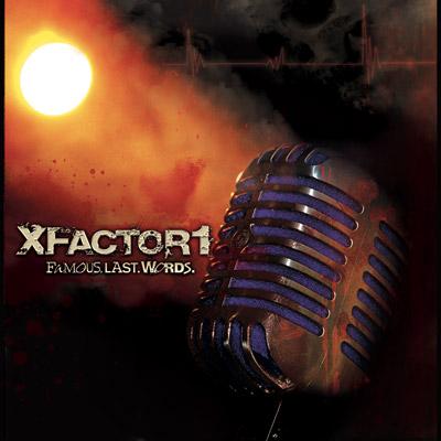 XFactor1 - Famous.Last.Words.