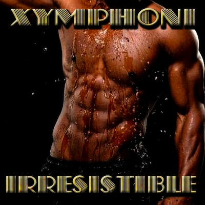 Xymphoni - Irresistible