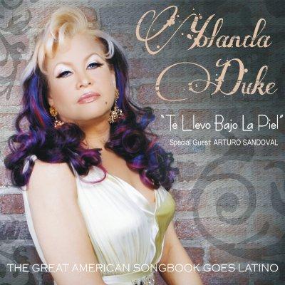 Yolanda Duke - Te Llevo Bajo La Piel with Special Guest Arturo Sandoval